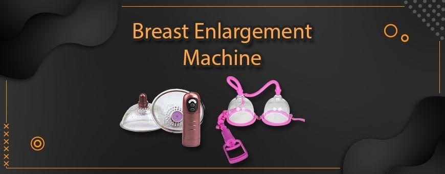 Breast Enlargement Machine in India Bangalore Chandigarh Jaipur Goa Pune