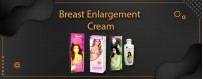 Buy Breast Enlargement Cream & Enhance Your Breast Size